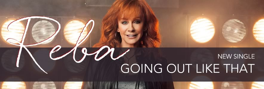 Going Out Like That - New Single from Reba